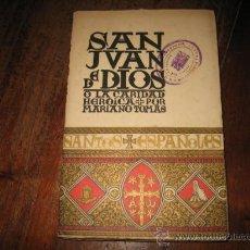 Libros de segunda mano: SAN JUAN DE DIOS . Lote 8057652