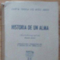 Libros de segunda mano: HISTORIA DE UN ALMA (AUTOBIOGRAFIA). Lote 26577201