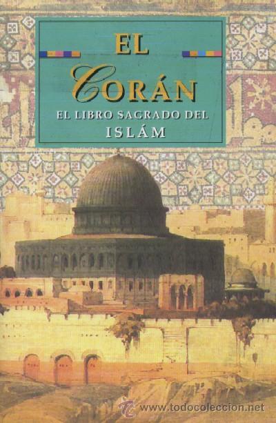 EL CORAN. EL LIBRO SAGRADO DEL ISLAM (RE-12) (Libros de Segunda Mano - Religión)