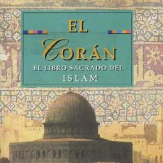Libros de segunda mano: EL CORAN. EL LIBRO SAGRADO DEL ISLAM (RE-12). Lote 3439255