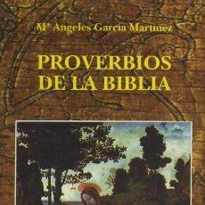 Libros de segunda mano: PROVERBIOS DE LA BIBLIA (RE-16). Lote 15755450