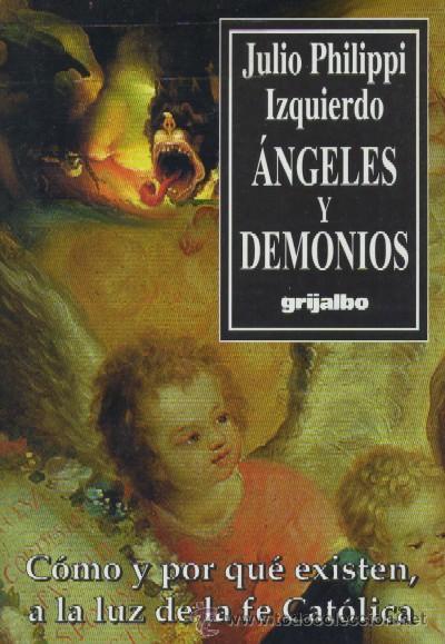 ANGELES Y DEMONIOS (RE-27) (Libros de Segunda Mano - Religión)