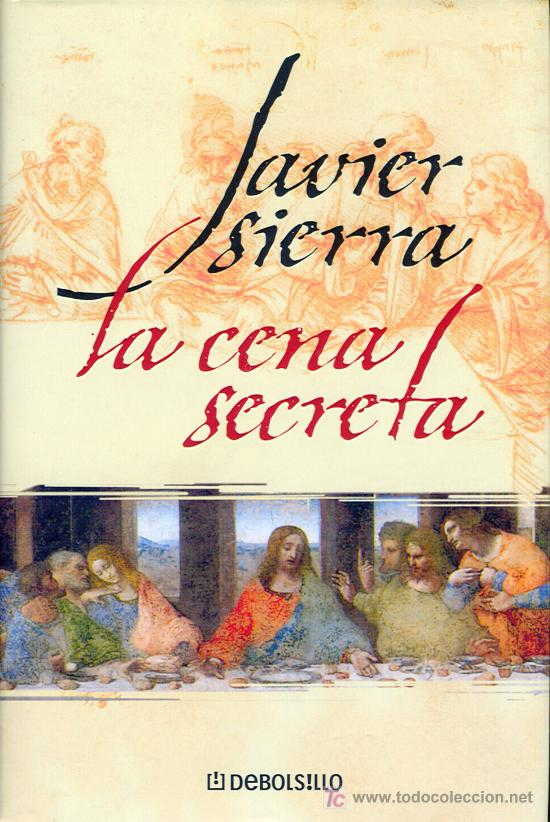 La Cena Secreta Javier Sierra Sold Through Direct Sale 9318161