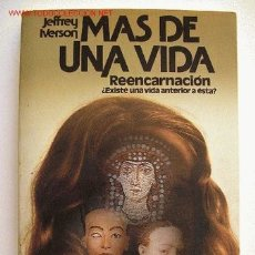Libros de segunda mano: MAS DE UNA VIDA. (REENCARNACION).. Lote 24325436