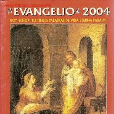 Libros de segunda mano: EVANGELIO. HERMANDAD DEL SANTÍSIMO PADRE DE LA PROVIDENCIA, CÓRDOBA. 2004.. Lote 17961556