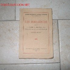 Livros em segunda mão: LAS INDULGENCIAS, POR P. EDUARDO F. REGATILLO. 2ª EDICIÓN. 1941, SANTANDER. Lote 2302298