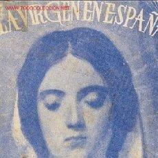 Libros de segunda mano: GARZON - LA VIRGEN EN ESPAÑA - SUS PRINCIPALES ADVOCACIONES. Lote 25380710