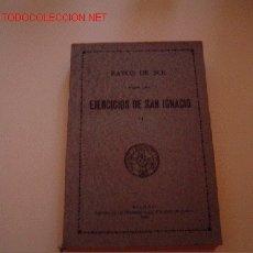 Libros de segunda mano: LIBRO EJERCICIOS DE SAN IGNACIO.. Lote 25809460