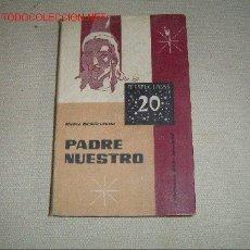 Libros de segunda mano: LIBRO DE TITULO PADRE NUESTRO,POR HEINZ SCHÜRMANN.. Lote 11104589