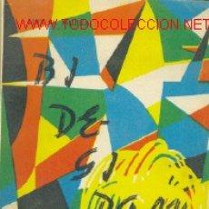 Libros de segunda mano: BIDE-GIROAK. AMBIENTES DEL CAMINO. POR LUIX MARÍA MUJIKA..............1963. Lote 15298917
