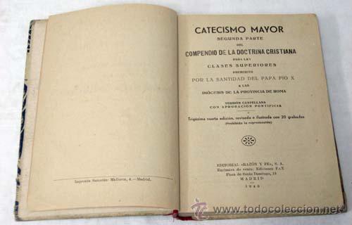 Libros de segunda mano: Catecismo mayor Segunda parte por Pío X Editorial Razón y Fé 1940 - Foto 3 - 222738303