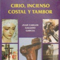Livros em segunda mão: CIRIO, INCIENSO COSTAL Y TAMBOR A-SESANTA-001. Lote 8426853