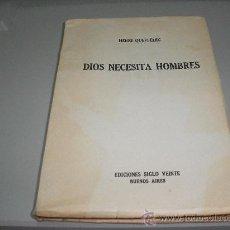 Libros de segunda mano: DIOS NECESITA HOMBRES (HENRI QUEFFELEC). Lote 26445228