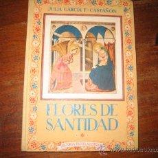 Libros de segunda mano: FLORES DE SANTIDAD . Lote 10878250
