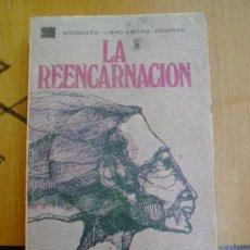 Libros de segunda mano: LA REENCARNACIÓN. Lote 25176579