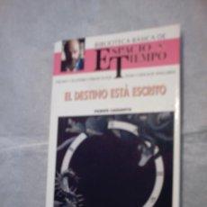Libros de segunda mano: EL DESTINO ESTÁ ESCRITO DE VICENTE CASSANYA (N. 45 BIBLIOTECA BÁSICA DE ESPACIO Y TIEMPO). Lote 15357170