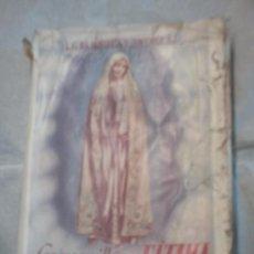 Libros de segunda mano: LAS MARAVILLAS DE FÁTIMA DE L. G. DA FONSECA Y JIMÉNEZ S.J(1943) (CLARET). Lote 18620080