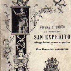 Libros de segunda mano: NOVENA Y TRIDUO EN HONOR DE SAN EXPEDITO - LIBRERIA RELIGIOSA HERNÁNDEZ 1944. Lote 26924180