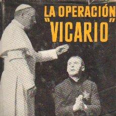 Livros em segunda mão: LA OPERACIÓN VICARIO (A-RE-190). Lote 3425979