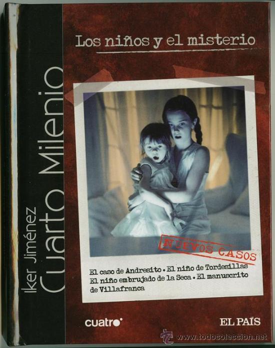 Iker jimenez cuarto milenio los ni os y el mi comprar for Ultimo libro de cuarto milenio
