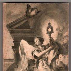 Libros de segunda mano: MANUAL EUCARISTICO POR N. ALBENIZ Y S. NAPAL. EDITORIAL ELEXPURU HERMANOS BILBAO. PAMPLONA 1946. Lote 14089442