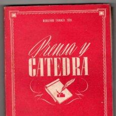 Libros de segunda mano: PRENSA Y CATEDRA POR MONSEÑOR DR. TIHAMER TOTH. SOCIEDAD EDUCACION ATENAS MADRID 1942. VOL. XII. Lote 18028769