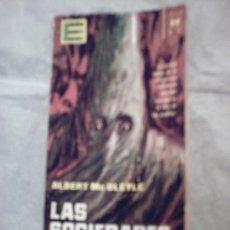 Libros de segunda mano: LAS SOCIEDADES SECRETAS DE ALBERT MC BLEYLE . Lote 14397314