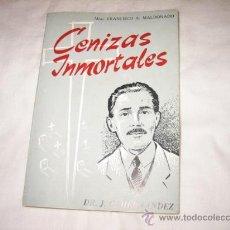 Libros de segunda mano: CENIZAS INMORTALES POR FRANCISCO A.MALDONADO EDICIONES PAULINAS 1963. Lote 14848805