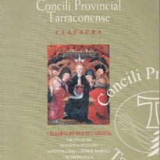 Libros de segunda mano: CONCILI PROVINCIAL TARRACONENSE - CLAUSURA - TARRAGONA - TGN - AÑO 1995 - R- 442 - AT. Lote 14997036