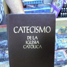 Libros de segunda mano: CATECISMO DE LA IGLESIA CATOLICA / EDITORES DEL CATECISMO.. Lote 23120118