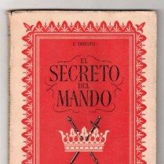 Libros de segunda mano: COLECCION EDUQUEMOS TOMO IX. EL SECRETO DEL MANDO POR G. COURTOIS. SOCIEDAD DE EDUCACION ATENAS 2ªED. Lote 15204079