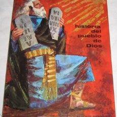 Libros de segunda mano: HISTORIA DEL PUEBLO DE DIOS, ED. BRUÑO, 1962. Lote 21280725