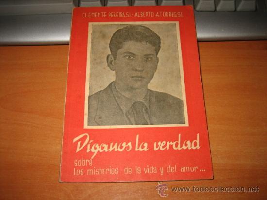 DIGANOS LA VERDAD SOBRE LOS MISTERIOS DE LA VIDA Y DEL AMOR CLEMENTE PEREIRA 1963 (Libros de Segunda Mano - Religión)