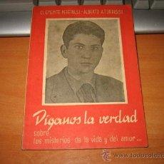 Libros de segunda mano: DIGANOS LA VERDAD SOBRE LOS MISTERIOS DE LA VIDA Y DEL AMOR CLEMENTE PEREIRA 1963. Lote 16233630