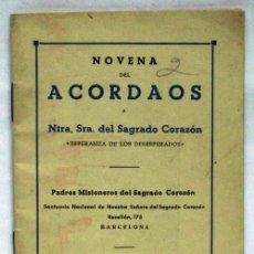 Libros de segunda mano: NOVENA DEL ACORDAOS A NUESTRA SEÑORA SAGRADO CORAZÓN PADRES MISIONEROS SAGRADO CORAZÓN BARCELONA. Lote 16436070