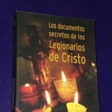 Libros de segunda mano: LOS DOCUMENTOS SECRETOS DE LOS LEGIONARIOS DE CRISTO.. Lote 25614069