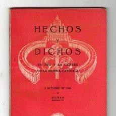 Libros de segunda mano: HECHOS Y DICHOS. 1940. EN PRO Y EN CONTRA DE LA IGLESIA CATOLICA. AÑO 6. Nº 75. TOMO IX. CRITERIOS.. Lote 17438305