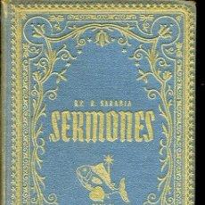 Libros de segunda mano: RAMÓN SARABIA - SERMONES (PENTECOSTÉS) TOMO IX - 1947. Lote 18024780