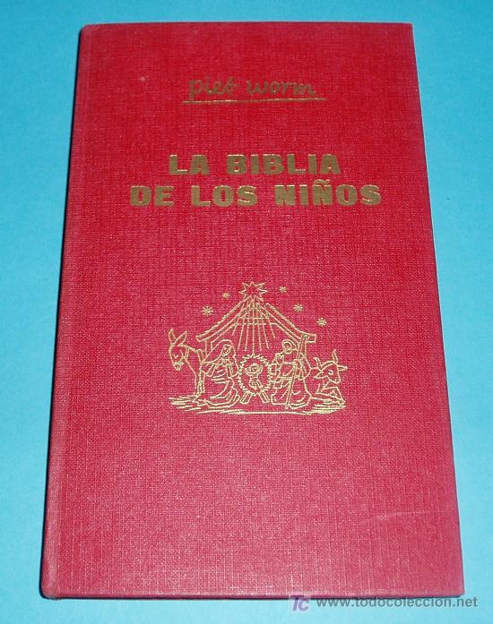 LA BIBLIA DE LOS NIÑOS. TOMO III. PIES WORM. CON LICENCIA ECLESIASTICA. 1962. EDIT. PLAZA & JANES (Libros de Segunda Mano - Religión)