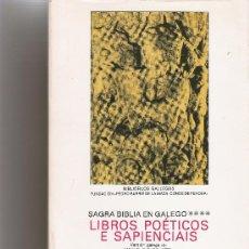 Libros de segunda mano: SAGRA BIBLIA EN GALEGO IV - LIBROS POETICOS E SAPIENCIAIS - BIBLIOFILOS GALLEGOS. Lote 18363427