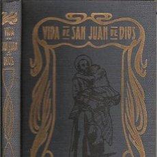 Libros de segunda mano: VIDA DE SAN JUAN DE DIOS FR. LUCIANO DEL POZO 1908. Lote 18863234