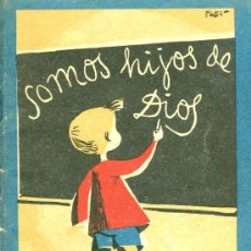 Libros de segunda mano: CATECISMO PRIMER GRADO. MADRID, 1957. ¡TIEMPOS DE ROSARIO Y ORACIÓN!. Lote 22027049