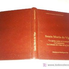 Libros de segunda mano: SANTA MARÍA DE VIGO LA IGLESIA MADRE DE LA CIUDAD CONCATEDRAL COFRADÍA CRISTO DE LA VICTORIA RM45442. Lote 21582054