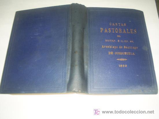 CARTAS PASTORALES REUNIDAS Y PUBLICADAS PARA MAYOR UTILIDAD PROVECHO DEL CLERO FIELES 1889 RM45712-V (Libros de Segunda Mano - Religión)