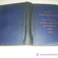 Libros de segunda mano: CARTAS PASTORALES REUNIDAS Y PUBLICADAS PARA MAYOR UTILIDAD PROVECHO DEL CLERO FIELES 1889 RM45712-V. Lote 26942751