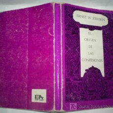 Libros de segunda mano: EL ORIGEN DE LAS CONFESIONES ERNST W. ZEEDEN EURAMERICA 1969 RM43010. Lote 23767739