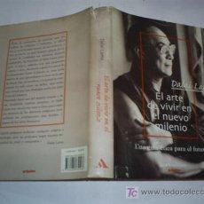 Libros de segunda mano: EL ARTE DE VIVIR EN EL NUEVO MILENIO DALAI LAMA GRIJALBO 2000 AB42280. Lote 21142229