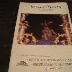 Libros de segunda mano: SEMANA SANTA CADIZ 1992. Lote 21421105