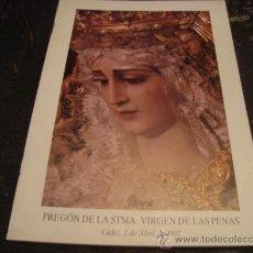 Libros de segunda mano: PREGON SEMANA SANTA 1992 CADIZ , VIRGEN DE LAS PENAS. Lote 21434042