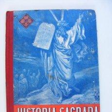 Libros de segunda mano: HISTORIA SAGRADA, 1º GRADO, 1951, ED LUIS VIVES. Lote 21532812